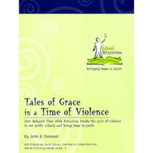 Tales of Grace in a Time of Violence